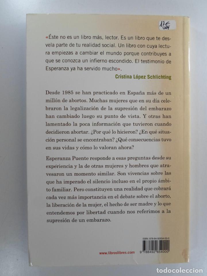 Libros de segunda mano: ROMPIENDO EL SILENCIO : TESTIMONIOS DE MUJERES QUE SUFRIERON UN ABORTO PROVOCADO PUENTE MORENO, ESPE - Foto 2 - 219252273
