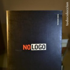 Libros de segunda mano: NO LOGO- NAOMI KLEIN- EDITORIAL PAIDÓS. Lote 219583386