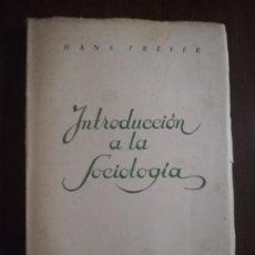 Libros de segunda mano: INTRODUCCION A LA SOCIOLOGIA. HANS FREYER. EDICIONES NUEVA EPOCA. 1951. PAG 167.. Lote 219759111
