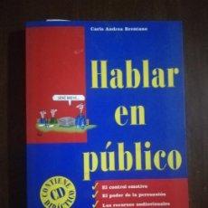 Libros de segunda mano: HABLAR EN PUBLICO. CARLO ANDREA BRENTANO. EDITORIAL DE VECCHI. CONTIENE CD. 2004. PAG. 127.. Lote 220297820