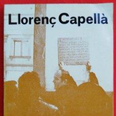 Libros de segunda mano: MALLORCA I EL MÓN OBRER - 1977 - LLORENÇ CAPELLÀ - ED. MOLL, PALMA (MALLORCA). Lote 221145663