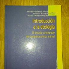 Libros de segunda mano: F. PELÁEZ DEL HIERRO. INTRODUCCIÓN A LA ETOLOGÍA: EL ESTUDIO COMPARADO DEL COMPORTAMIENTO. Lote 221169297