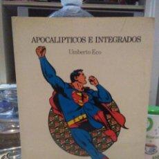 Libros de segunda mano: UMBERTO ECO.APOCALÍPTICOS E INTEGRADOS .LUMEN. Lote 221170108