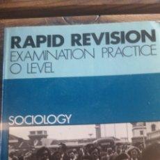 Libros de segunda mano: SOCIOLOGY. (SOCIOLOGÍA) RAPID REVISION. EXAMINATION PRACTICE O LEVEL. 1983 IN 8 RUSTICA ILUSTRADA. 1. Lote 221280152