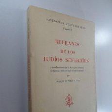 Livros em segunda mão: REFRANES DE LOS JUDÍOS SEFARDÍES Y OTRAS LOCUCIONES TÍPICAS DE SALÓNICA ORIENTE SAPORTA BEJA, ENRIQU. Lote 262345430