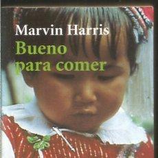 Libros de segunda mano: MARVIN HARRIS. BUENO PARA COMER. ALIANZA EDITORIAL. Lote 221395393