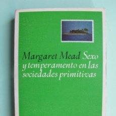 Libros de segunda mano: SEXO Y TEMPERAMENTO EN LAS SOCIEDADES PRIMITIVAS.- MARGARET MEAD.- LAIA. 1973. Lote 221473986