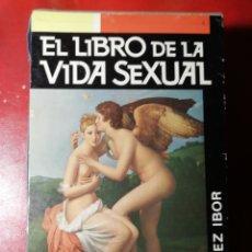 Libros de segunda mano: EL LIBRO DE LA VIDA SEXUAL POR LOPEZ IBOR. Lote 221526227