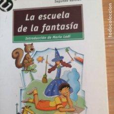 Libros de segunda mano: LA ESCUELA DE FANTASÍA. - RODARI, GIANNI. EDITORIAL POPULAR 2003 218PP. Lote 221573818