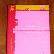 Libros de segunda mano: DURÁN, MARÍA ÁNGELES. SI ARISTÓTELES LEVANTARA LA CABEZA (EDUCACIÓN XXI. PENSAMIENTO ; 15). Lote 221749768