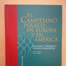 Libros de segunda mano: EL CAMPESINO POLACO EN EUROPA Y EN AMÉRICA - THOMAS Y ZNANIECKI - EDICIÓN J. ZARCO - CIS - 2004. Lote 221842277