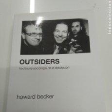 Libros de segunda mano: OUTSIDERS. HACIA UNA SOCIOLOGÍA DE LA DESVIACIÓN HOWARD BECKER SIGLO VEINTIUNO EDITORES RARO. Lote 222353691