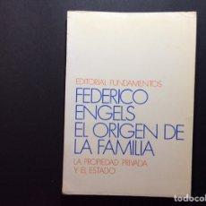 Libros de segunda mano: EL ORIGEN DE LA FAMILIA LA PROPIEDAD PRIVADA Y EL ESTADO. FEDERICO ENGELS. Lote 222384227