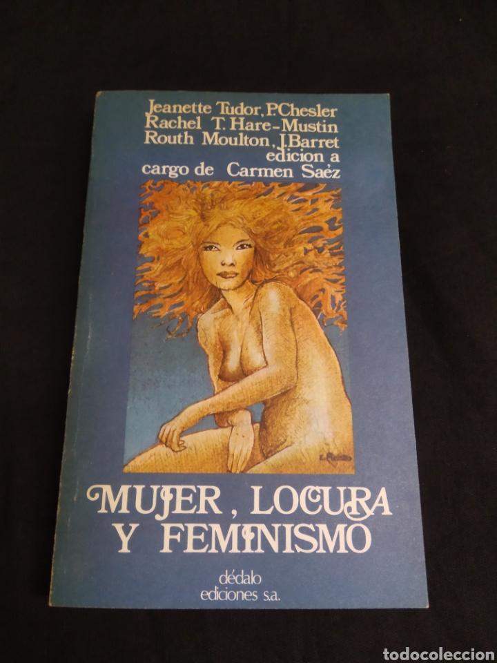 MUJER LOCURA Y FEMINISMO (Libros de Segunda Mano - Pensamiento - Sociología)