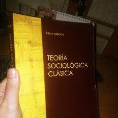 Libros de segunda mano: LIBRO: TEORÍA SOCIOLÓGICA CLÁSICA DE GEORGE RITZER. Lote 222533643
