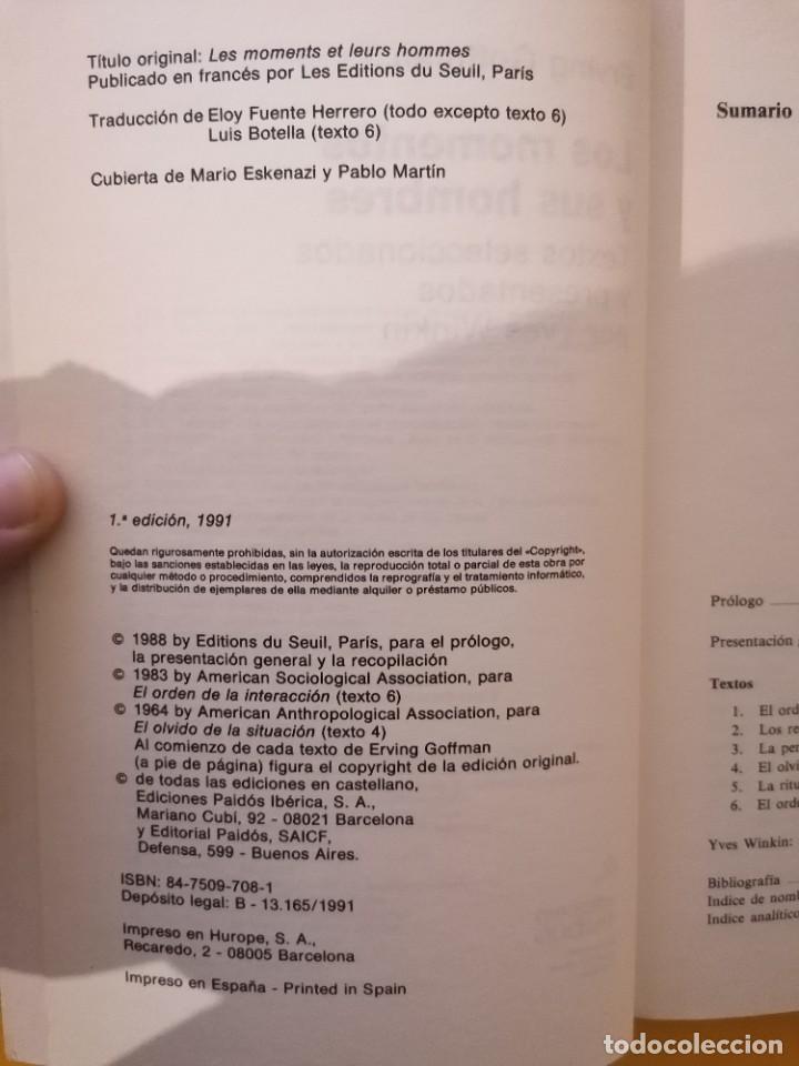 Libros de segunda mano: LOS MOMENTOS Y SUS HOMBRES - ERVING GOFFMAN - PAIDÓS - 1A EDICIÓN - 1991 - Foto 3 - 222607950
