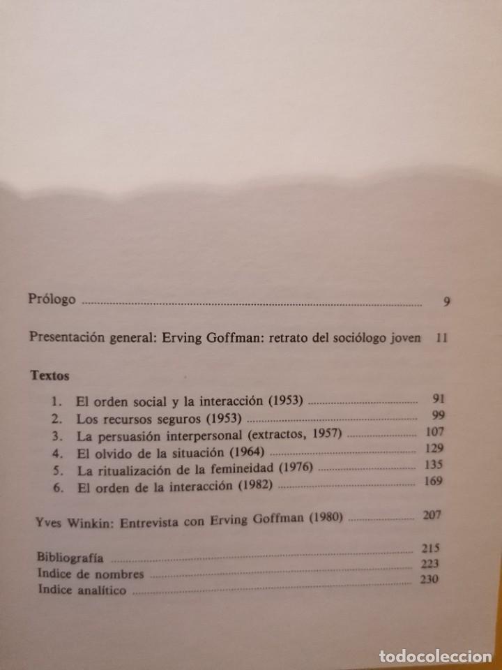 Libros de segunda mano: LOS MOMENTOS Y SUS HOMBRES - ERVING GOFFMAN - PAIDÓS - 1A EDICIÓN - 1991 - Foto 4 - 222607950