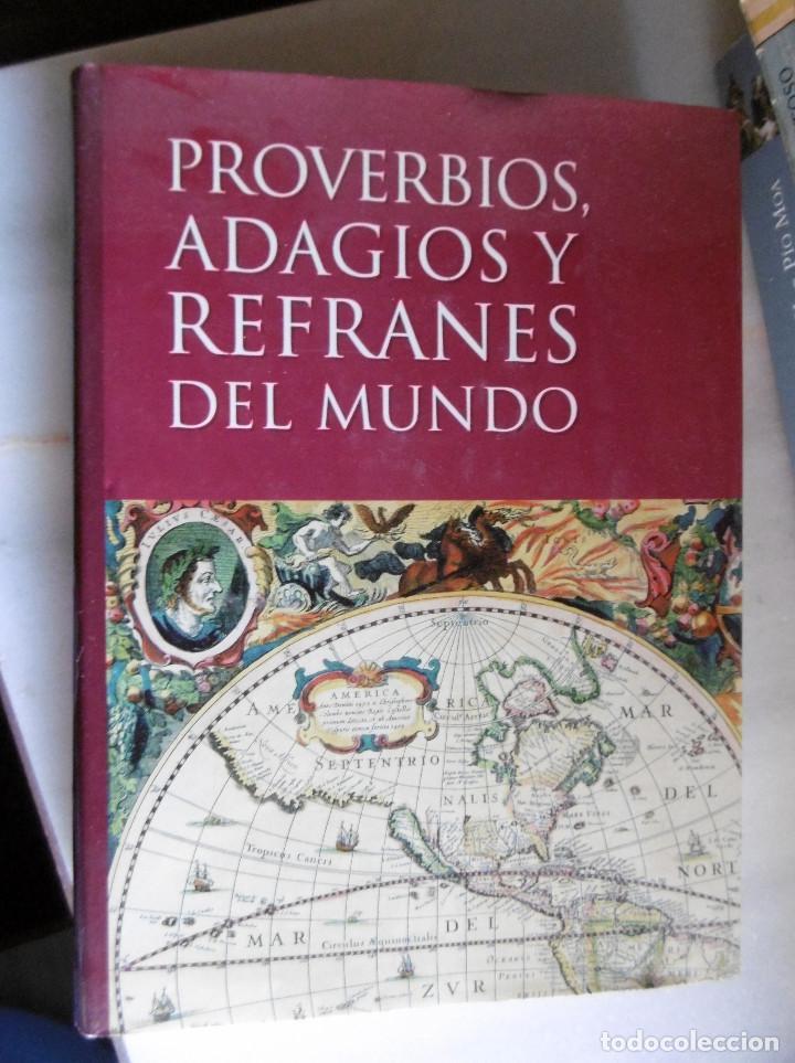PROVERBIOS,ADAGIOS Y REFRANES DEL MUNDO (Libros de Segunda Mano - Pensamiento - Sociología)