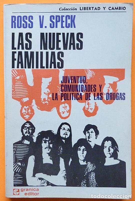 LAS NUEVAS FAMILIAS: JUVENTUD, COMUNIDADES....- ROSS V. SPECK - GRANICA - 1973 - NUEVO - VER INDICE (Libros de Segunda Mano - Pensamiento - Sociología)