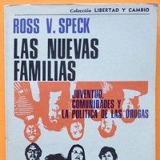 Libros de segunda mano: LAS NUEVAS FAMILIAS: JUVENTUD, COMUNIDADES....- ROSS V. SPECK - GRANICA - 1973 - NUEVO - VER INDICE. Lote 223515375