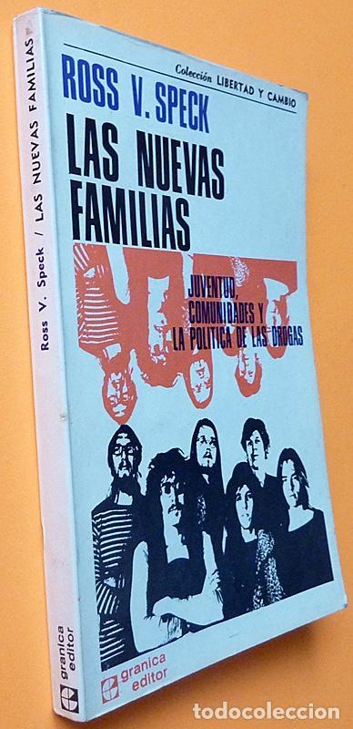 Libros de segunda mano: LAS NUEVAS FAMILIAS: JUVENTUD, COMUNIDADES....- ROSS V. SPECK - GRANICA - 1973 - NUEVO - VER INDICE - Foto 2 - 223515375