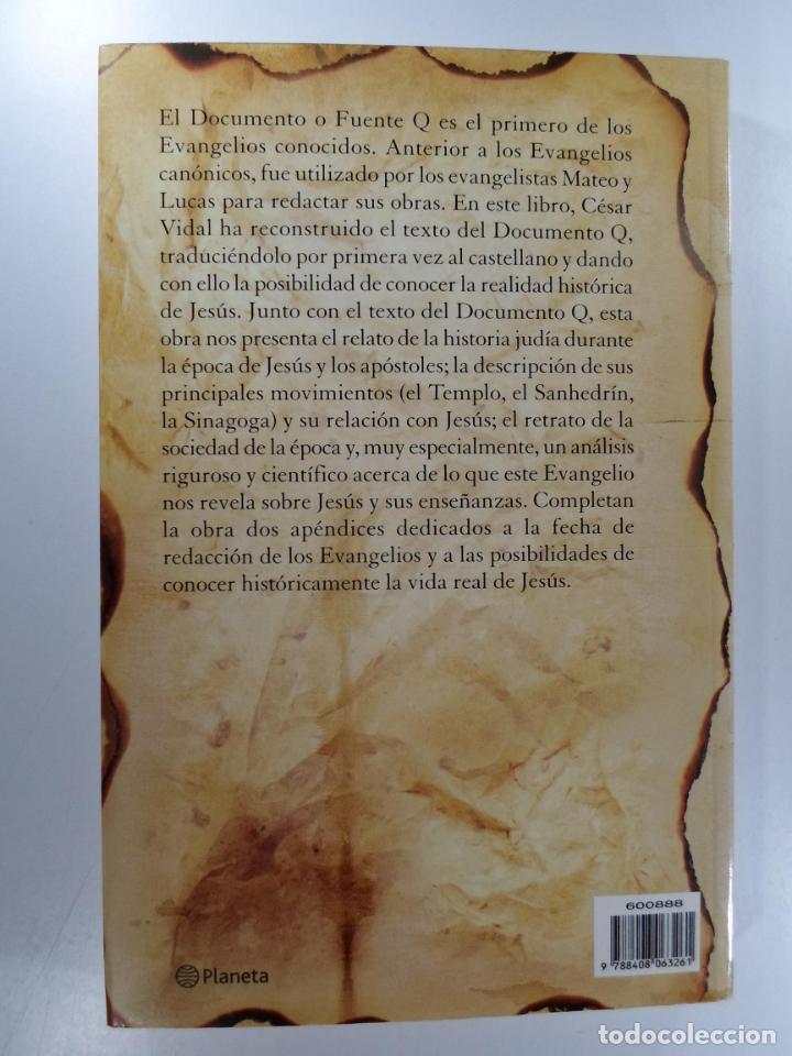 Libros de segunda mano: EL DOCUMENTO Q VIDAL, CÉSAR - Foto 2 - 224355278