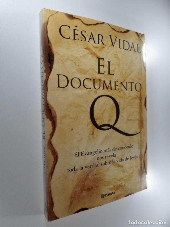 EL DOCUMENTO Q VIDAL, CÉSAR (Libros de Segunda Mano - Pensamiento - Sociología)