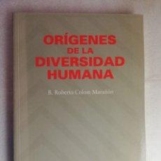 Libros de segunda mano: ORÍGENES DE LA DIVERSIDAD HUMANA - COLOM MARAÑÓN, ROBERTO. Lote 224810591