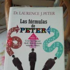 Libros de segunda mano: LAS FÓRMULAS DE PETER EN TAPAS DURAS. DE DR. LAURENCE J. PETER. Lote 224828975