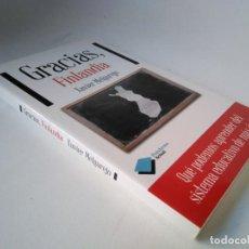 Libros de segunda mano: XAVIER MELGAREJO. GRACIAS, FINLANDIA. Lote 225832946