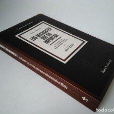 Libros de segunda mano: ÓSCAR MARTÍNEZ. LOS MIGRANTES QUE NO IMPORTAN. Lote 225892630