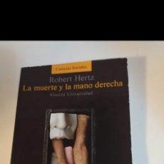 Libros de segunda mano: LA MUERTE Y LA MANO DERECHA. ROBERT HERTZ. Lote 226752915