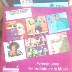 Libros de segunda mano: EXPOSICIONES DEL INSTITUTO DE LA MUJER.1996 MINISTERIO DE ASUNTOS SOCIALES. IN 4 OROLONGADO 45 PP, M. Lote 228845940