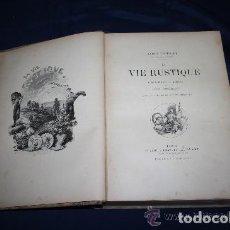 Libros de segunda mano: LA VIE RUSTIQUE. A. THEURET. EDIT. CHARLES TALLANDIER. FRANCIA. CIRCA 1900.. Lote 229308015
