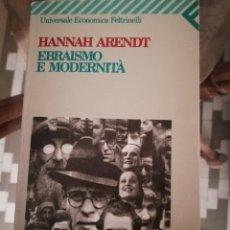 Libros de segunda mano: EBRAISMO E MODERNITÀ EN ITALIANO DE HANNAH ARENDT. Lote 230275465