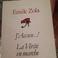 Libros de segunda mano: J'ACCUSE LA VÉRITÉ EN MARCHE EN FRANCÉS DE ÉMILE ZOLA, SOBRE EL AFFAIRE DREYFUS. Lote 230275970