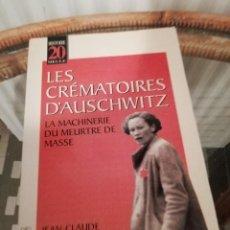 Libros de segunda mano: LES CRÉMATOIRS D'AUSCHWITZ, EN FRANCÉS POR JEAN CLAUDE PRESSAC. Lote 230279300