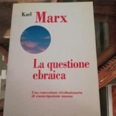 Libros de segunda mano: LA QUESTIONE EBRAICA POR MARX EN ITALIANO. Lote 230279475