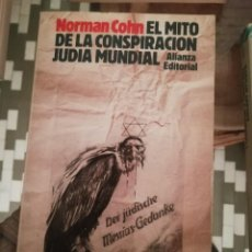 Libros de segunda mano: EL MITO DE LA CONSPIRACIÓN JUDÍA MUNDIAL POR NORMAN COHN. Lote 230279810