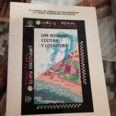 Libros de segunda mano: LOS SEFARDÍES CULTURA Y LITERATURA VI CURSO DE VERANO DE SAN SEBASTIAN 2001. Lote 230281240