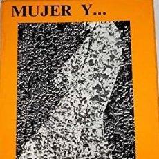 Libros de segunda mano: MUJER Y.. ORIENTACION PROFESIONAL. - BORREGUERO SIERRA, Mª CONCEPCION.. Lote 173731368