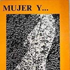 Libros de segunda mano: MUJER Y PSICOLOGIA. - SERNA, GLORIA.. Lote 173731373