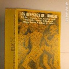Libros de segunda mano: LOS DERECHOS DEL HOMBRE 1973 E. H. CARR / B. CROCE / M. GANDHI Y OTROS 2ª EDICIÓN LAIA. Lote 230613050