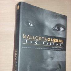 Libros de segunda mano: MALLORCA GLOBAL:100 PAÏSOS - MATEO CLADERA (ESTUDI SOBRE LA INMIGRACIÓ BALEAR). Lote 231810805
