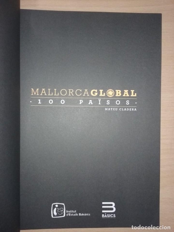 Libros de segunda mano: MALLORCA GLOBAL:100 PAÏSOS - MATEO CLADERA (ESTUDI SOBRE LA INMIGRACIÓ BALEAR) - Foto 2 - 231810805