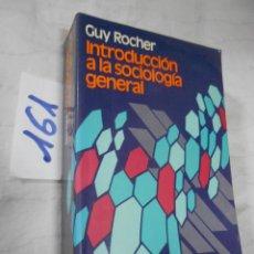 Libros de segunda mano: INTRODUCCION A LA SOCIOLOGIA GENERAL. Lote 232641560