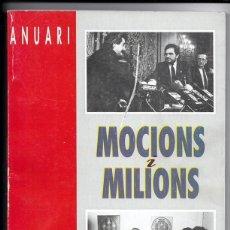 Libros de segunda mano: ANUARI 1989 - DIARI LA MAÑANA, LLEIDA - MOCIONS I MILIONS. Lote 39259234