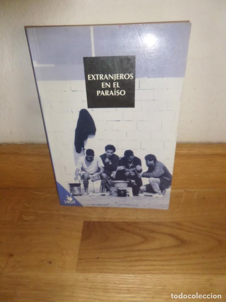EXTRANJEROS EN EL PARAISO - EDITORIAL VIRUS - DISPONGO DE MAS LIBROS (Libros de Segunda Mano - Pensamiento - Sociología)