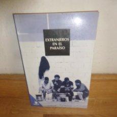Libros de segunda mano: EXTRANJEROS EN EL PARAISO - EDITORIAL VIRUS - DISPONGO DE MAS LIBROS. Lote 235050225