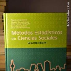 Libros de segunda mano: MÉTODOS ESTADÍSTICOS EN CIENCIAS SOCIALES- VV.AA- EDICIONES ACADÉMICAS. Lote 235244140